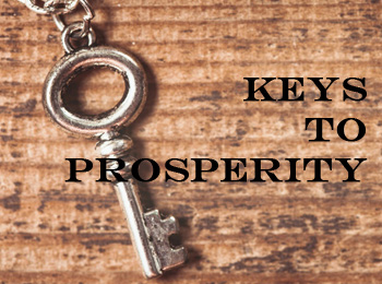 Keys to Prosperity