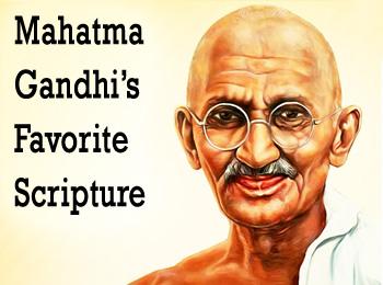 Mahatma Gandhi's Favorite Scripture