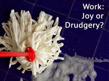 pjr_work-joy-or-drudgery