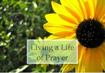 Living a life of prayer class